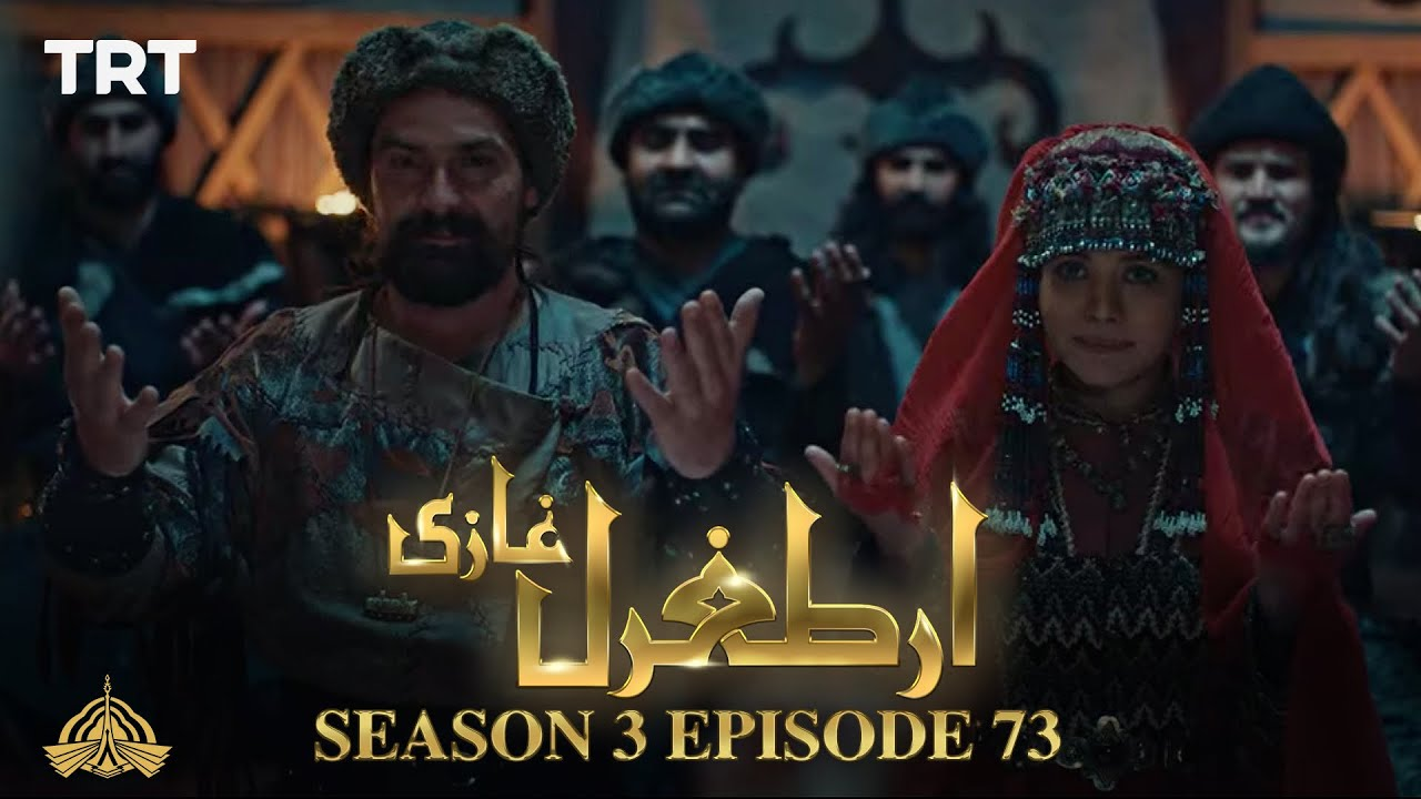 Download Ertugrul Ghazi Urdu   Episode 73  Season 3