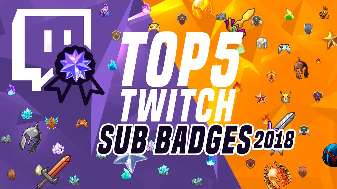 TOP 5 Twitch Subscriber Badges 2019