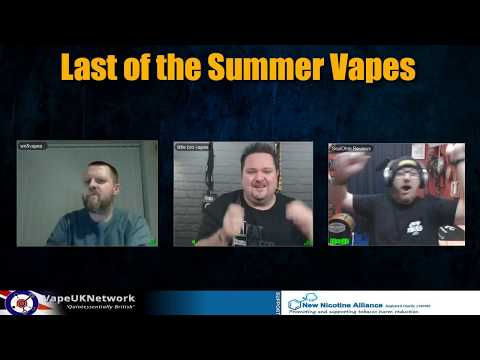 Last of the Summer Vapes - Live vaping and vape related chat, news, views and fun - 13/2/2018