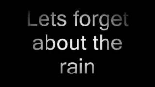 Play Forget About The Rain