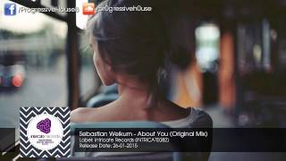 Sebastian Weikum - About You (Original Mix)