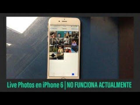 Como tener y reproducir live photos en un iPhone 6