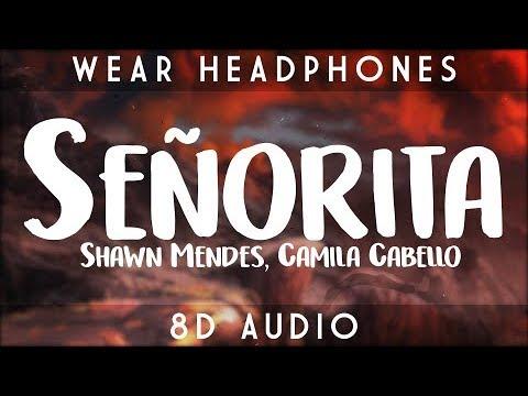 Shawn Mendes & Camila Cabello - Señorita   8D Audio 🎧    Dawn of Music   