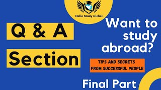 Tips And Secrets To Study Abroad | HSG Students Sharing Their Experience | Final Part