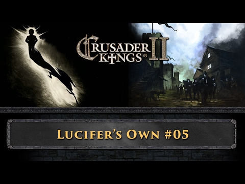 CK2 - Lucifer's Own - Ep 5 - A child is born