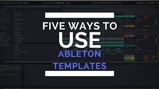 5 Ways To Use Ableton Templates (Free Trap Template)
