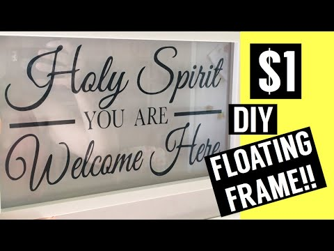$1 DIY Floating Frame! || Dollar Tree Project for Cricut
