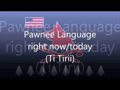 Pawnee Language (Tom E Knife Chief) - Today/Right Now