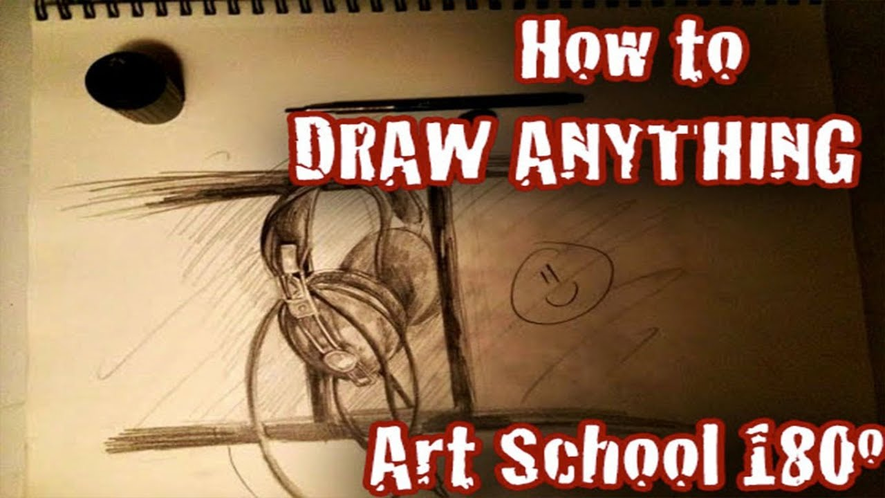 How To Draw Anything Art School 180 186 Youtube