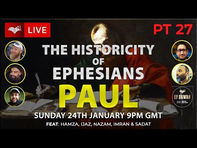 Testing The Historicity Of Ephesians   Paul