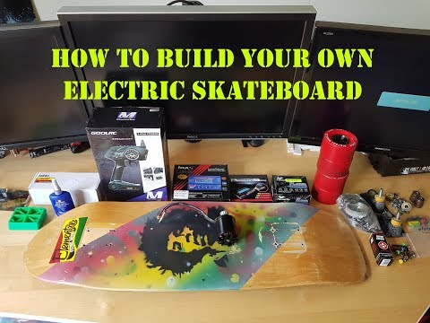 How To Build Your Own Electric Skateboard Part 1