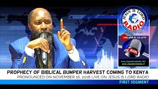 PROPHECY OF A BIBLICAL BUMPER HARVEST COMING TO KENYA - PROPHET DR. OWUOR