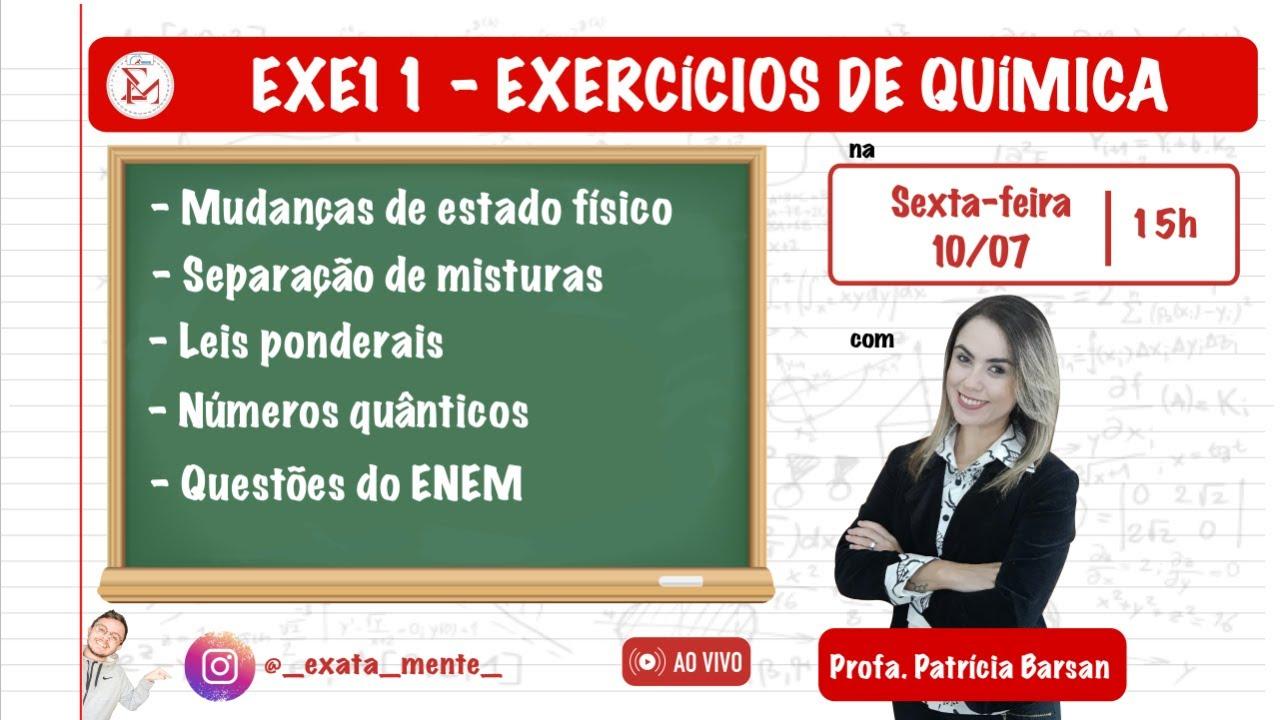 EXE11 - EXERCÍCIOS DE QUÍMICA