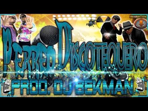 Perreo Discotequero Jowell Y Randy .J King & Maximan Prod.Dj Bekman 2013.mp4