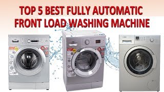 Top 5 Best Fully Automatic Front Load Washing Machine