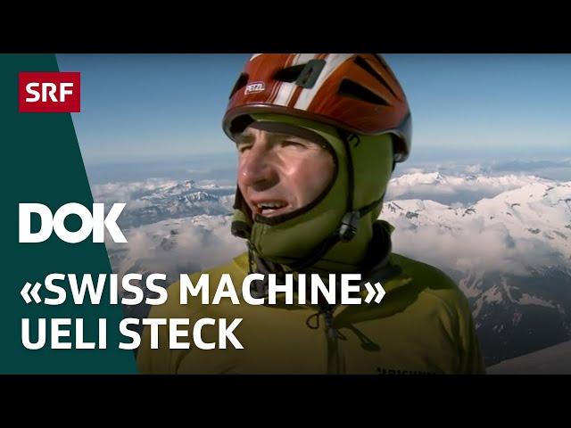 Bergsteigerlegende Ueli Steck – Erinnerungen an einen Ausnahme-Alpinisten   Doku   SRF Dok