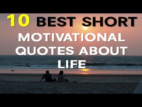 motivational Quotes About Life   10 Best Short Motivational Quotes