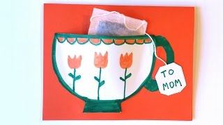 How to Make a Teacup Card - A Cute & Easy Craft for Kids