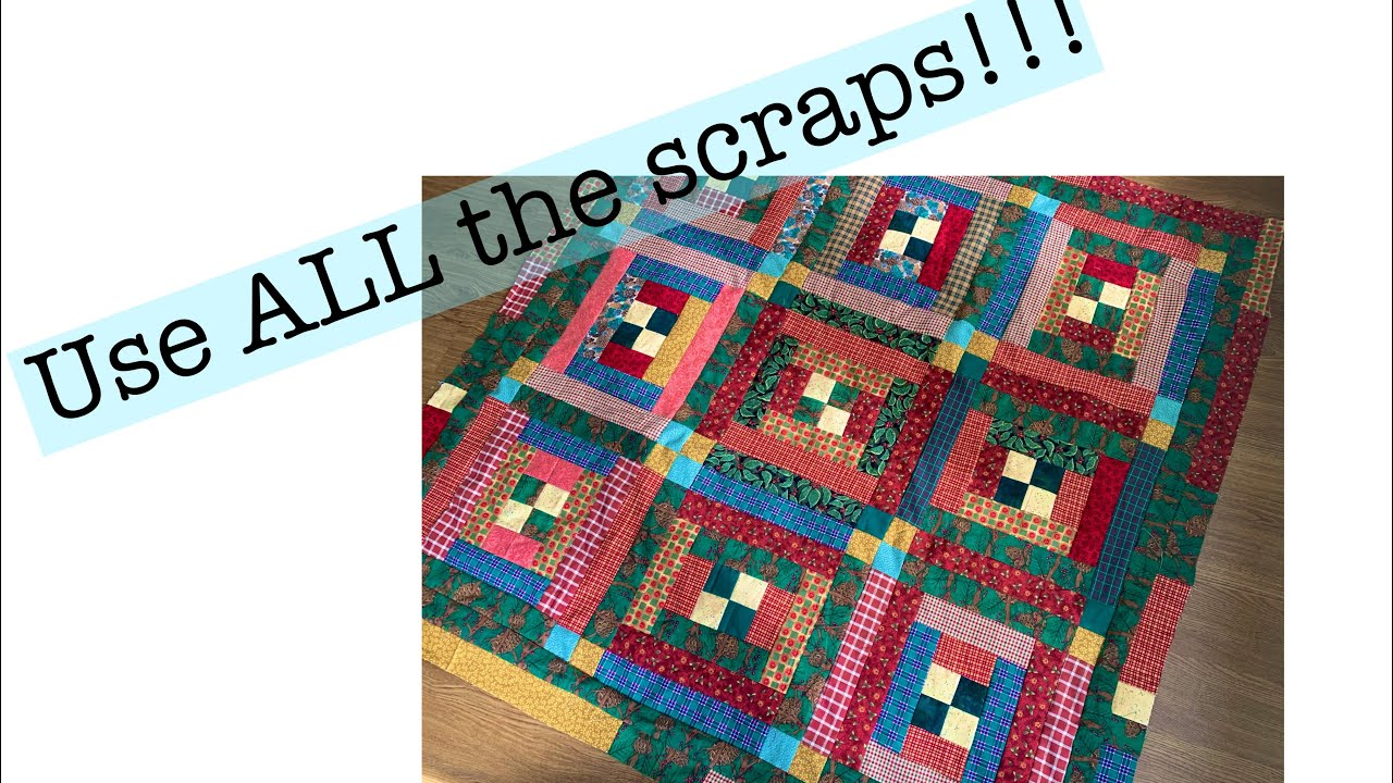 Use all the scraps-add a border-grow your quilt!