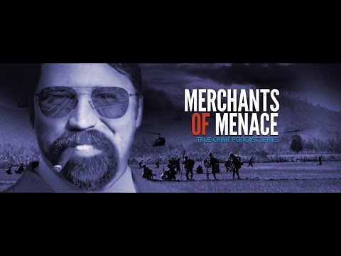 Merchants of Menace podcast video