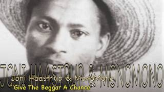 joni haastrup monomomo give the beggar a chance