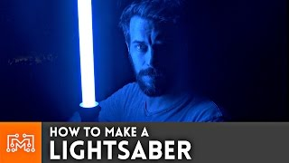 How to make a Lightsaber ( for Star Wars Day )