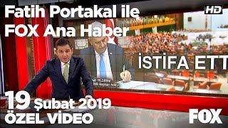 Binali Yıldırım Meclis Başkanlığından istifa etti... 19 Şubat 2019 Fatih Portakal ile FOX Ana Haber