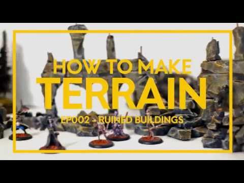 Ruined Buildings - How to Make Terrain