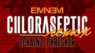 Gambar cover Chloraspetic - Eminem (Remix) Ft. 2 Chainz & Phresher