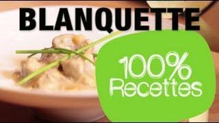 100% recettes - Blanquette de veau légère