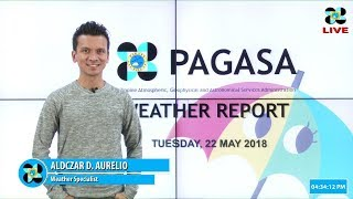 Public Weather Forecast Issued at 4:00 PM May 22, 2018