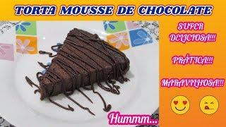 Torta Mousse de Chocolate - Super Fácil e Deliciosa!