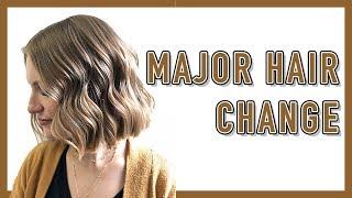 MAJOR HAIR CHANGE!