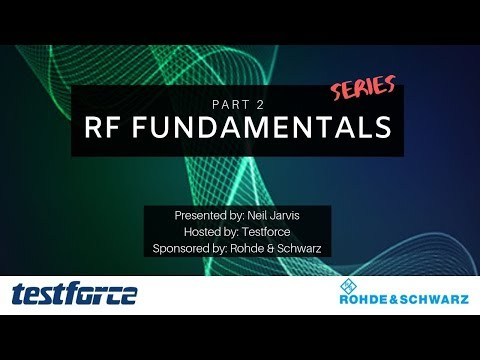 RF Fundamentals: Part 2 | All About Radio Frequency