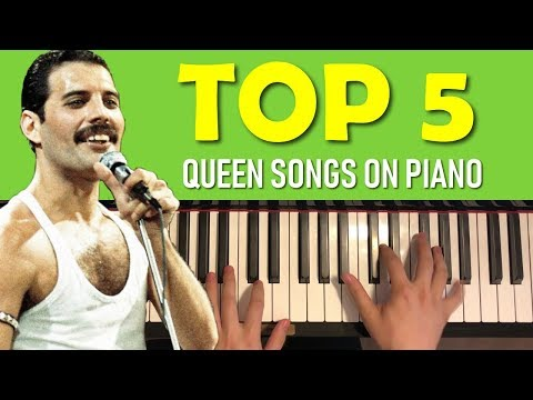 TOP 5 QUEEN SONGS ON PIANO - YouTube