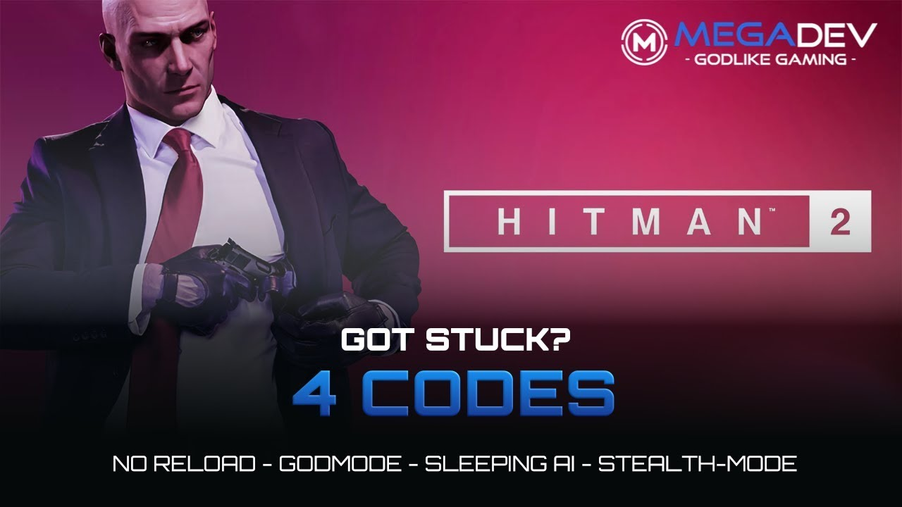 Hitman 2 Cheats No Reload Godmode Stealth Trainer By