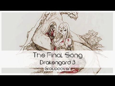 The Final Song -Drakengard 3-「Groupcover」