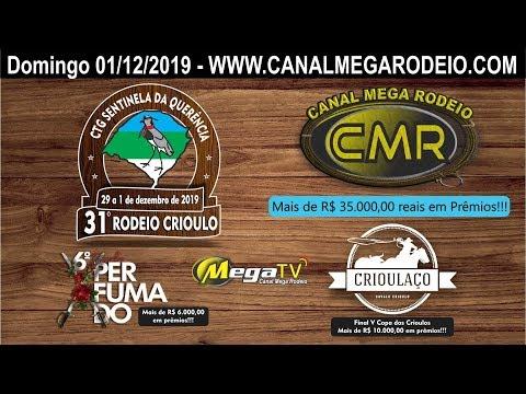 31º Rodeio Crioulo CTG Sentinela da Querência - Santa Maria -Rs Domingo 01/12/2019