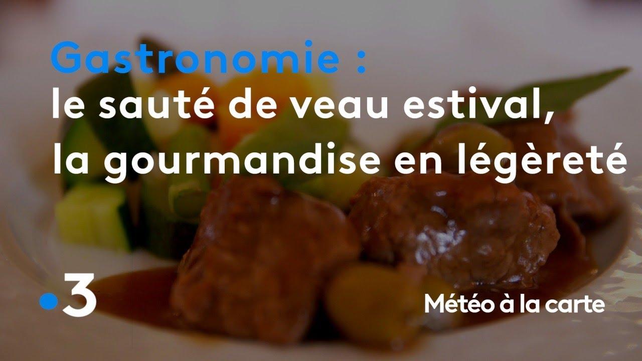 Gastronomie : le sauté de veau estival, la gourmandise ...