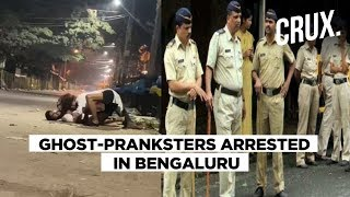 Pranksters Held For Scaring People Dressed As Ghost in Bengaluru