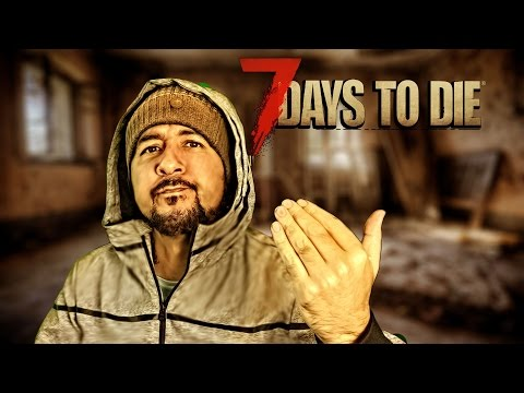 "7 DAYS TO DIE - STARVATION #54 ""REGRESO A LA RADIOACTIVIDAD"" 