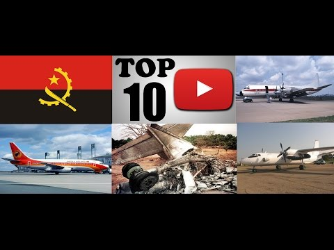 Top Ten Deadliest Air Crashes of Angola