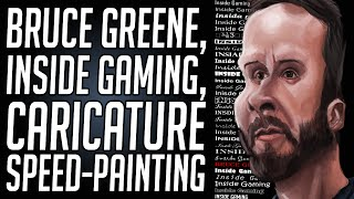 Bruce Green, of Inside Gaming, Caricature. Speed Painting