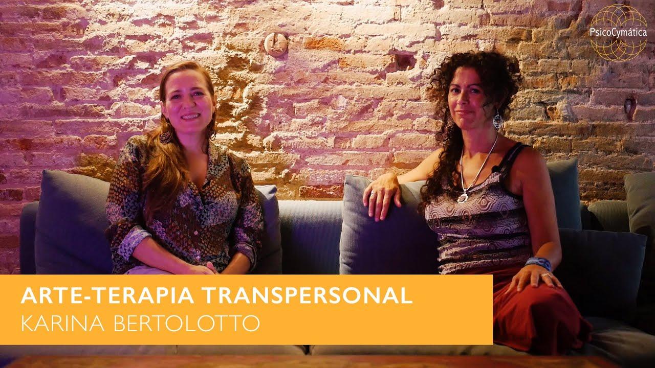 Entrevista Karina Bertolotto - Arte Terapia Transpersonal