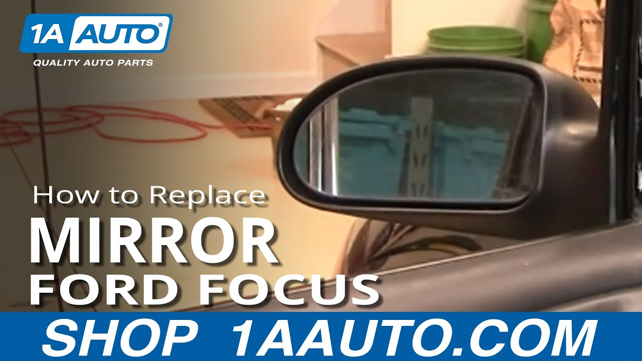 how to install repair replace fix broken side rear view mirror ford focus 00 04 1aauto com youtube [ 1920 x 1080 Pixel ]