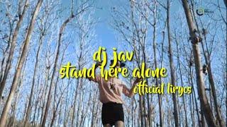 Download JAV - STAND HERE ALONE |VERSI DJ RASANYA AKU SEDANG MELAYANG VIRAL TERBARU 2020 SLOW REMIX