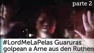 Arne aus den Ruthen golpeado por Guaruras de Lord Me La Pelas [COMPLETO]