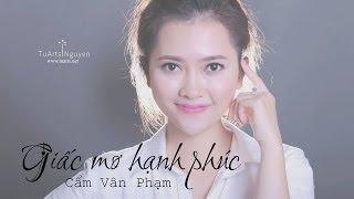 [Lyric - Kara] Giấc mơ hạnh phúc - Cẩm Vân Phạm (Up movie)