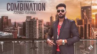 COMBINATION (Full Song) | PREET PANNU | New Punjabi Songs 2017