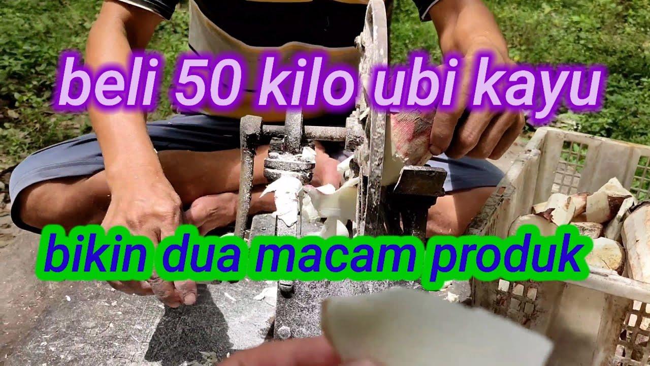Beli 50 Kilo Ubi Kayu Bikin 2 Produk